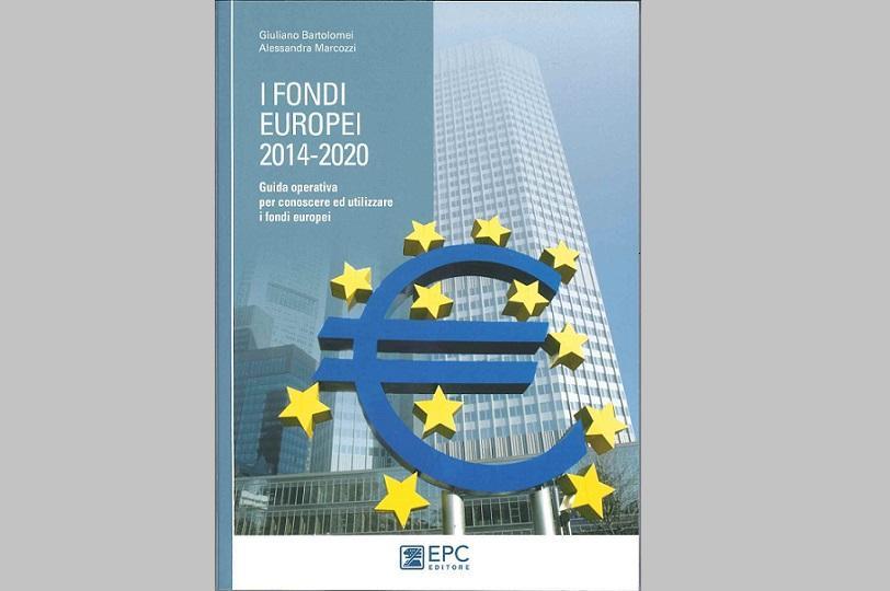 I fondi europei 2014 2020 giuliano bartolomei for Scadenzario fiscale 2017