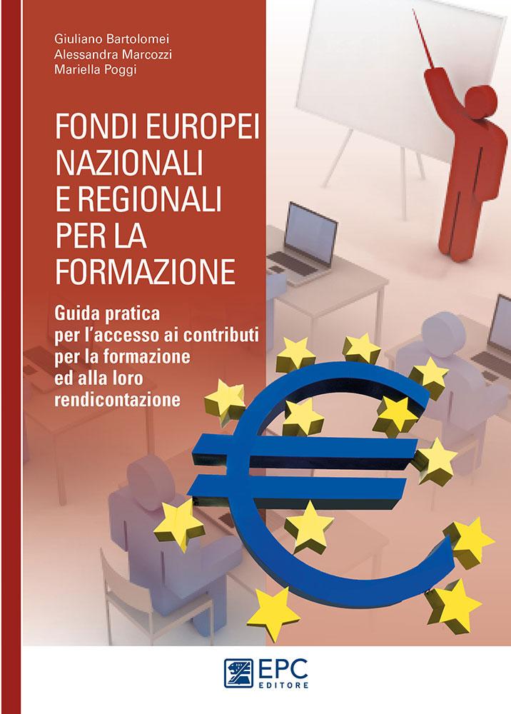 Fondi europei nazionali e regionali per la formazione for Scadenzario fiscale 2017